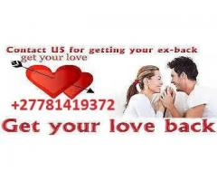 WORKING RETURN LOST LOVE SPELLS & BLACK MAGIC EXPERT IN UK, USA +27781419372